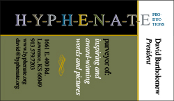 Hyphenate Productions, hyphenate, h-y-p-h-e-n-a-t-e, David Bartholomew, David Michael Bartholomew